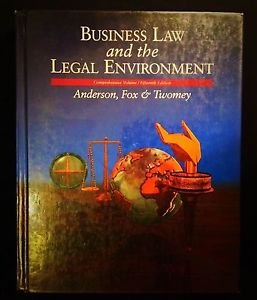 Business Law and the Legal Environment by Ivan Fox, Ronald A. Anderson and...