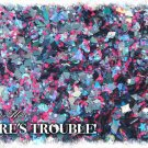 'here's trouble' glitter mix