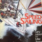 Speed Sailing By Gary Jobson Hardcover ^