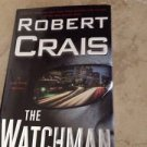 The Watchman  by Robert Crais (Hardcover)