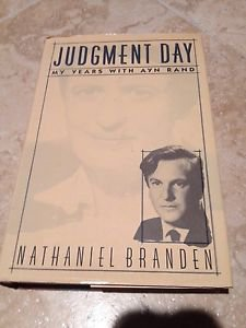 judgement day my years with ayn rand by nathaniel branden hardcover