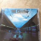 Camino Palmero by The Calling (CD, Jul-2001, RCA)