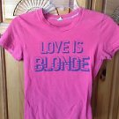 women's pink Tshirt love is blond size medium by hollister