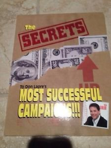 Secrets To Don Lapre A Most Successful Campaigns Softcover