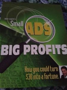 Don lapres small ads big profits how you could turn $30 into a fortune softcover