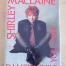 Dance While You Can by Shirley MacLaine (Hardcover) 1991