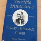 Terrible Innocence : General Sherman at War by Mark Coburn (1993, Hardcover)