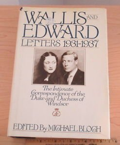 Wallis and Edward : Letters, 1931-1937 (1986, Hardcover)