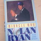 Miracle Man : Nolan Ryan, the Autobiography by Nolan Ryan & Jerry Jenkins.1992..