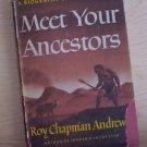 Meet Your Ancestors:A Biography of Primitive Man (1945, Hardback)