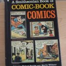 A Smithsonian Book of Comic-Book Comics 1981 Edited by Barrier and Williams