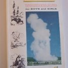 Yellowstone Wonderland For Boys and Girls (softcover 1969) National Park guide