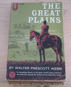 The Great Plains by Walter Prescott Webb (1931, softback) colllectible