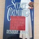 Secret Ceremonies by Deborah Laake (1993, Hardcover)