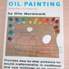 Complete Course in Oil Painting - Four Volumes in One by O. Nordmark 1960