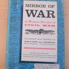 Mirror of War:The Washington Star Reports the Civil War (1961, Hardback) collect