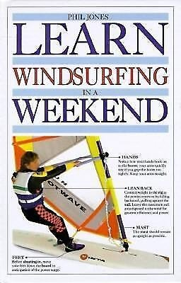 Learn Windsurfing in a Weekend by Phil Jones (1992 Hardcover) 1st Ed illustrated