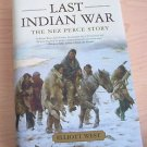 Pivotal Moments in American History Ser.: The Last Indian War : The Nez Perce...