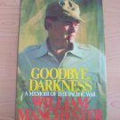 Good-Bye, Darkness : A Memoir of the Pacific War by William Manchester (1980)