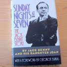 Sunday Nights At Seven : The Jack Benny Story by Joan Benny and Jack Benny...