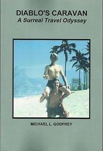 Diablo's Caravan - A Surreal Travel Odyssey 2nd Ed, English paperback