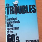 The Troubles by Joseph Conlin (1982, Hardcover) movements of the 60's 1st editio