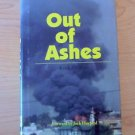 Out of Ashes by Keith Phillips (1996, Hardcover) 1st Edition collectible