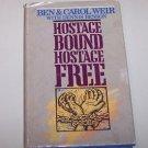 Hostage Bound, Hostage Free by Carol & Benjamin M. Weir  Christian Herald 1st Ed