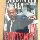 In Contempt by Jess Walter and Christopher A. Darden (1996, Hardcover)