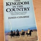 The Kingdom in the Country by James Conaway (1987, Hardcover) 1st edition
