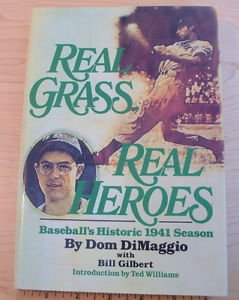 Real Grass, Real Heroes by Dom Dimaggio (1990, Hardcover) 1st Edition collectibl