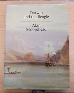 Darwin and the Beagle 1970 by Alan MooreheadBiographical Travel Narrative, Engli