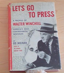 Let's go to Press by Ed Weiner 1955 2nd impression 1st edition hard to find