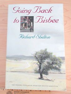 Going Back to Bisbee by Richard Shelton and Shelton (1992, Paperback)
