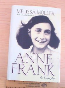 Anne Frank : The Biography by Melissa Müller (1998, Hardcover, Revised) 1st Ed