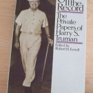 Off the Record : The Private Papers of Harry S. Truman (1981) 5th Printing