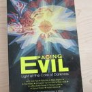 Facing Evil : Light at the Core of Darkness (1988, Paperback)
