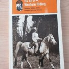 Art of Western Riding by Susan N. Jones (1978, Paperback)