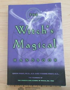 The Witch's Magical Handbook by Gavin Frost and Yvonne Frost (2000, Paperback)