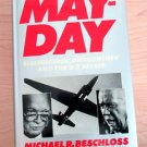 May-Day Eisenhower, Khrushchev and the U-2 Affair by Michael R. Beschloss 1986