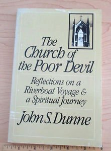 The Church of the Poor Devil : Reflections on a Riverboat Voyage and a...