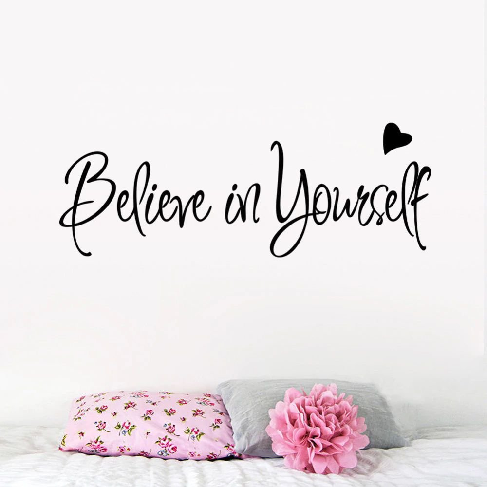 Believe in yourself home decor creative Inspiring quote decal wall sticker