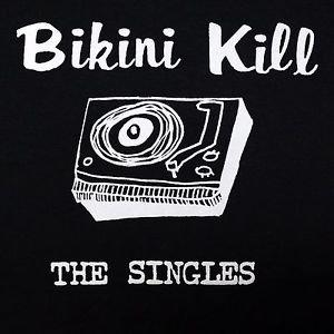 Bikini Kill band Singles ***SMALL*** screen printed t-shirt Black retro style