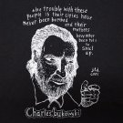 Charles Bukowski quote ***SMALL*** t-shirt Black screen printed