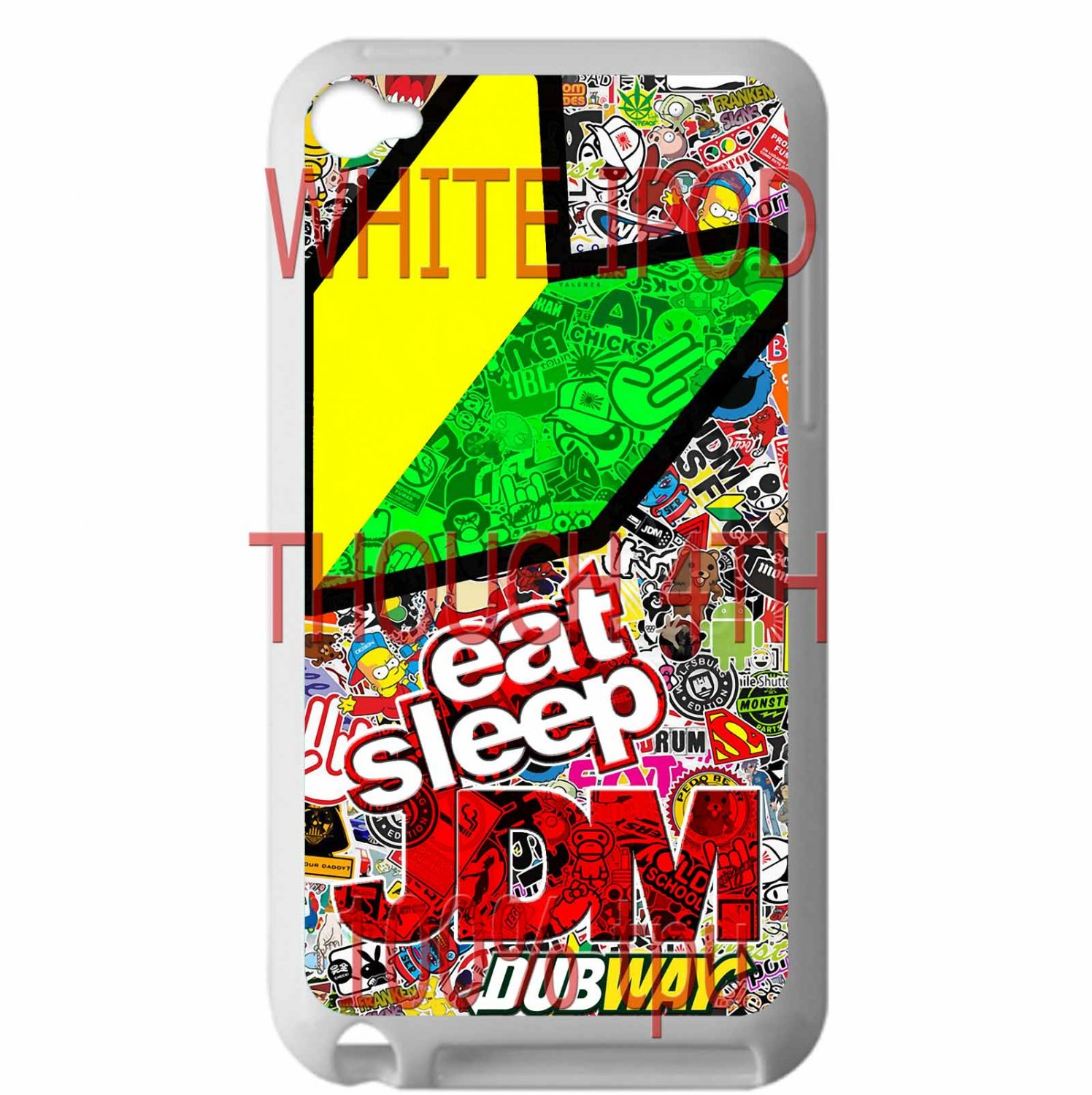 Eat Sleep JDM sticker bomb motocross dubway fit for ipod touch 4 white case cover