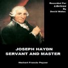 Joseph Haydn; Servant And Master  Herbert Francis PEYSER Mp3 CD Audiobook