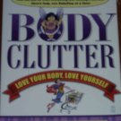 Body Clutter FlyLady and Dinner Diva
