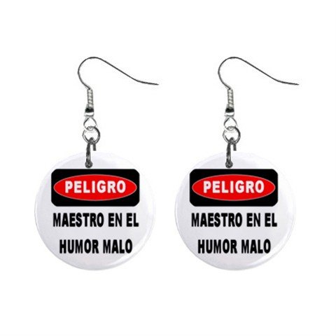 Spanish Danger Teacher in Bad Mood Sign Dangle Earrings Jewelry 1 inch Buttons 16032395
