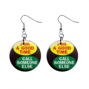 For A Good Time... Dangle Button Earrings Jewelry 1 inch Round 20113377