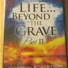 CBN Life Beyond the Grave Part II Gordon Robertson DVD Brand New Sealed